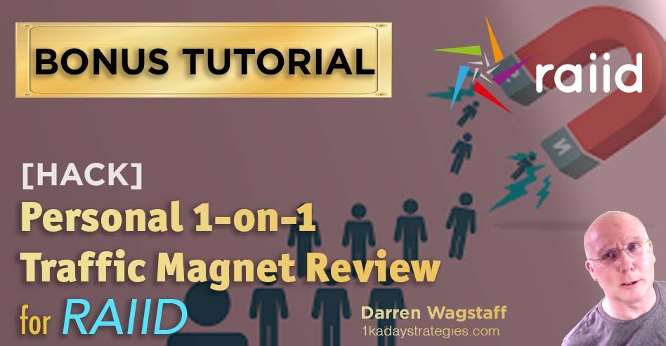 Bonus RAIID Traff Magnet Review