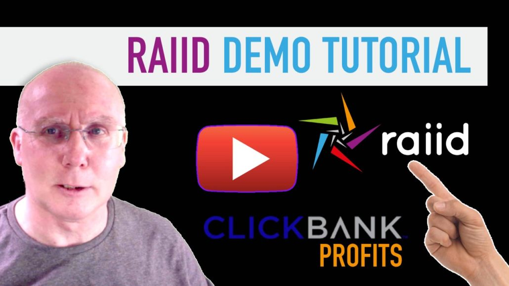 RAIID Demo Tutorial for Clickbank Profits