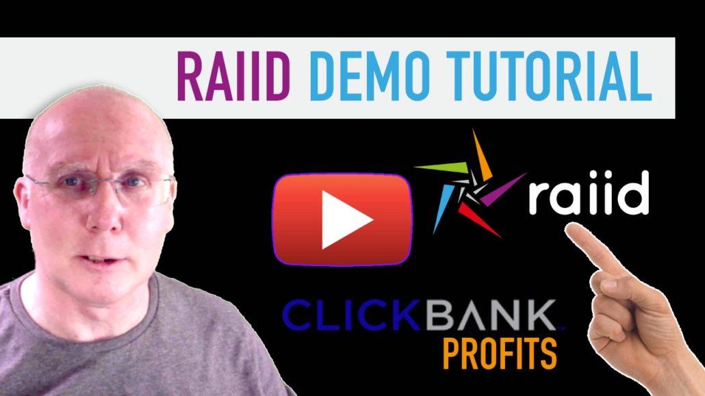 RAIID Demo Tutorial for Clickbank Profits