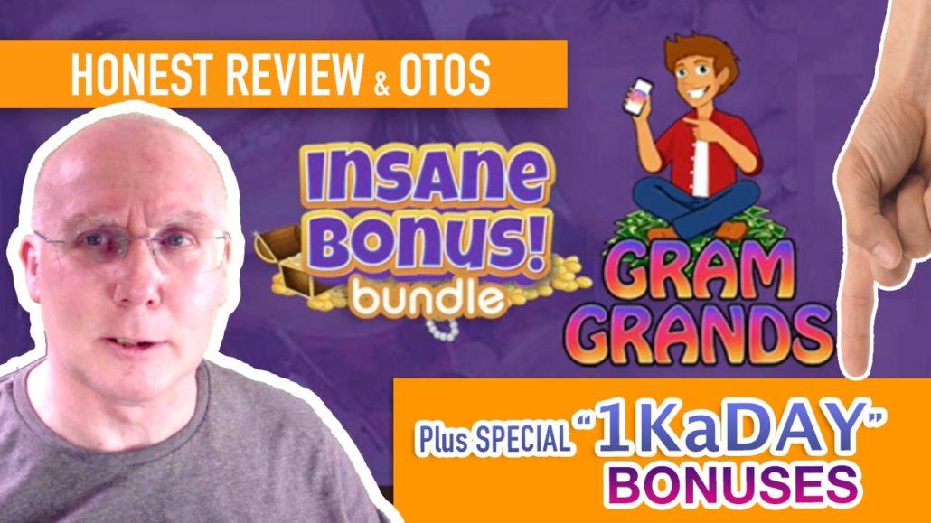 gram grands Review OTOs Bonuses