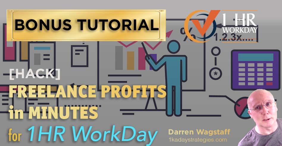 1hr WorkDay Freelance Profits Bonus