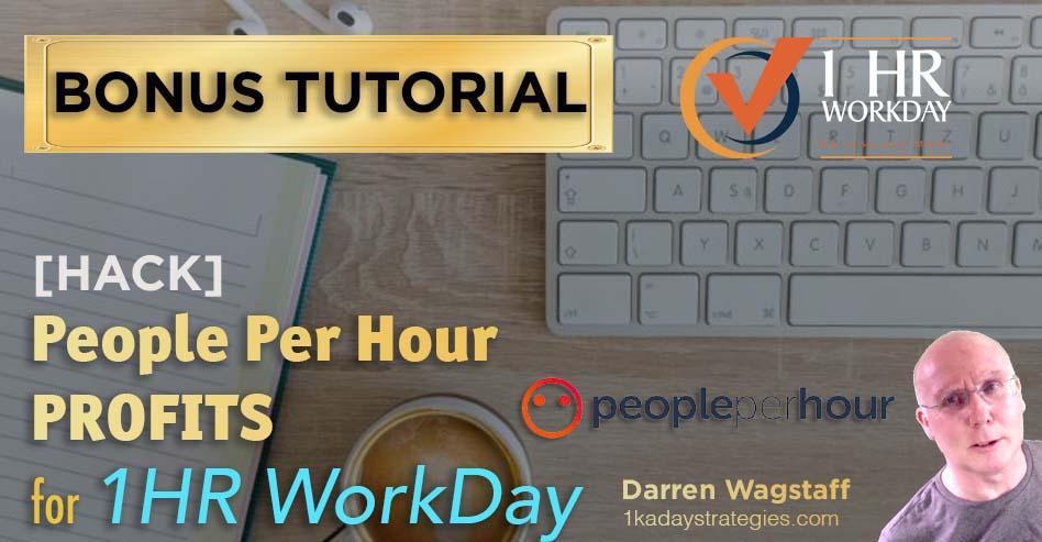 1hr WorkDay PPH Profits Bonus