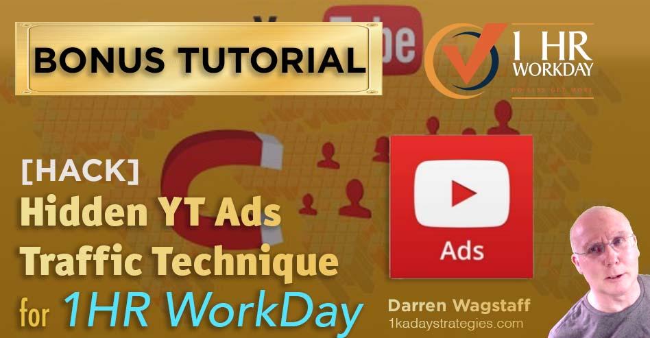 1hr WorkDay YT Ads Traffic Bonus