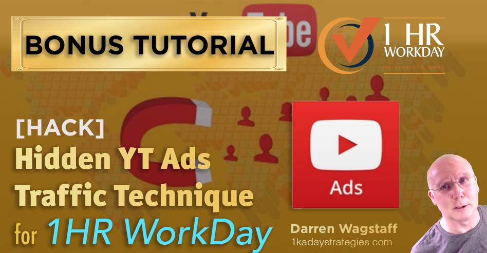 1hr WorkDay YT Ads Traffic Bonus