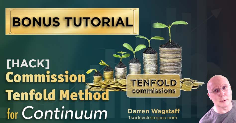 Bonus Continuum Tenfold Commissions