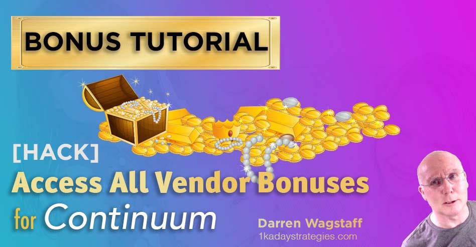 Bonus continuum vendor bonuses