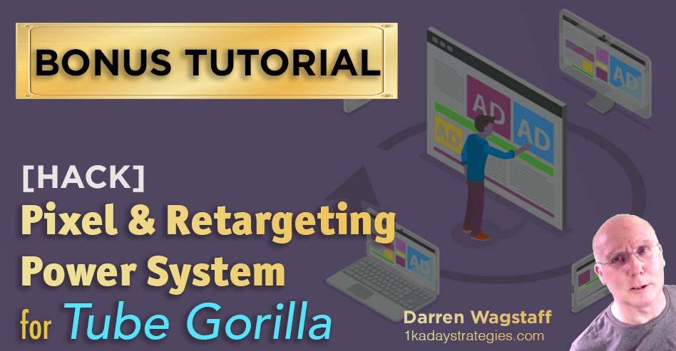 Tube Gorilla Pixel Retargeting