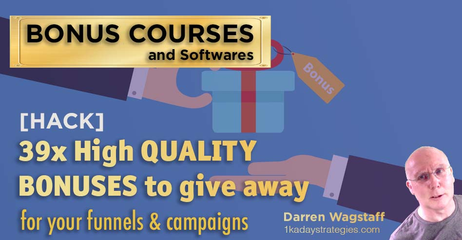 Bonus 39 High Quality Bonuses